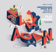 Liburutegiaren eguna (2018) = Día de la biblioteca (2018) = Library's day (2018)