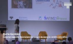 """Nuria Guzmán. """"Conectar jugando: Neurociencia y juegos de mesa en ámbito educativo"""""""